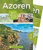 Bruckmann Reiseführer Azoren: Zeit für das Beste. Highlights, Geheimtipps, Wohlfühladressen. Inklusive Faltkarte zum Herausnehmen.