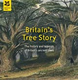 Britain's Tree Story (National Trust History & Heritage)