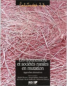 Environnement et sociétés rurales en mutation: Approches alternatives par [Picouet, Michel]