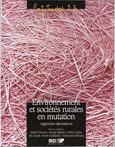 Environnement et sociétés rurales en mutation: Approches alternatives