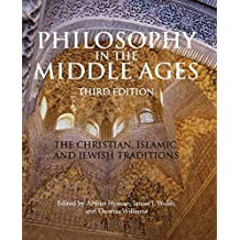 Philosophy in the Middle Ages: The Christian, Islamic, and Jewish Traditions