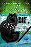 Love, Die, Neighbor: The Prequel to the Kiki Lowenstein Mystery Series (Kiki Lowenstein Mysteries)