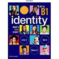 Identity. What's your story? A2-B1. Premium pack. Per il biennio delle Scuole superiori. Con e-book. Con espansione…
