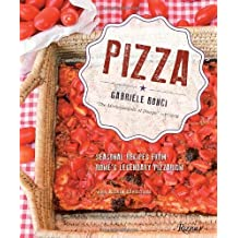 Pizza: Seasonal Recipes from Rome's Legendary Pizzarium by Gabriele Bonci (2013-10-08)