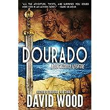 Dourado: A Dane Maddock Adventure (Dane Maddock Adventures Book 1) (English Edition)