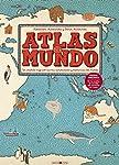 Atlas del mundo: Un insólito v...