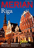 MERIAN Riga: Die Lust am Reisen (MERIAN Hefte)