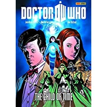 Doctor Who: The Child of Time (Doctor Who (Panini Comics)) by Jonathan Morris (2012-12-18)