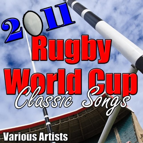 2011 Rugby World Cup Classic Songs