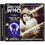 Ghost in the Machine (Doctor Who: The Companion Chronicles)