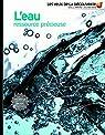L'eau ressource précieuse par Wodward
