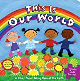 Best Books About Kindergartens - This Is Our World: A Story about Taking Review