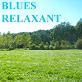 Blues relaxant (Guitare slide)
