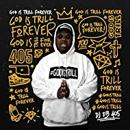 God Is Trill Forever