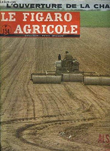 LE FIGARO AGRICOLE N°154 - Alsace : la coopérative d'élevage et d'amélioration du bétail bovin de Brumath, ...