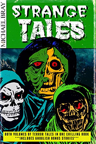 Strange Tales (volumes 1 & 2 or Terror Tales in one bumper collection)