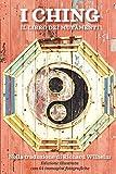 I Ching: Il Libro Dei Mutamenti