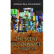 The Scent out of Space (SF in The City Book 6)