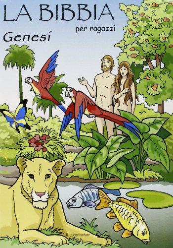 Genesi. La Bibbia per ragazzi. Con gadget por Remo Pizzardi