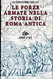 Forze Armate Nella Storia Di Roma A.