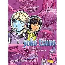 Geheimnisse und böser Zauber (Yoko Tsuno Sammelbände, Band 9)