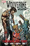 Image de Wolverine: Weapon X Vol. 3: Tomorrow Dies Today