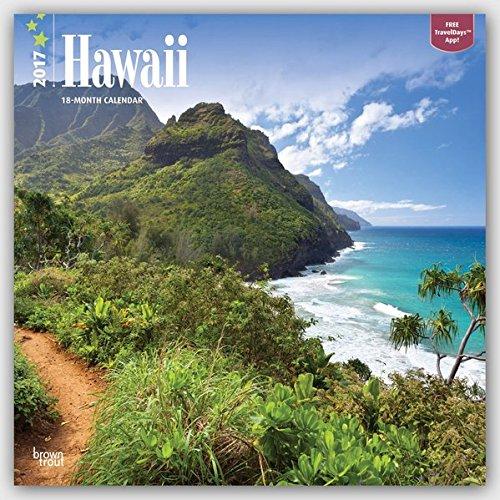 Hawaii 2017 - 18-Monatskalender mit freier TravelDays-App: Original BrownTrout-Kalender [Mehrsprachig] [Kalender] (Wall-Kalender)