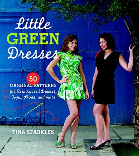 Näh Ideen Für Anfänger - Little Green Dresses: 50 Original Patterns