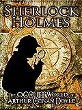 Sherlock Holmes: The Occult Of Arthur Conan Doyle [OV]