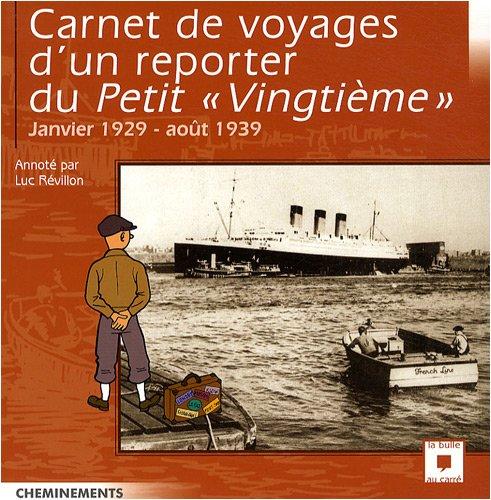 Carnet de Voyages d'un Reporter au Petit Vingtieme