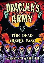 Dracula's Army: The Dead Travel Fast