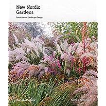 New Nordic Gardens: Scandinavian Landscape Design