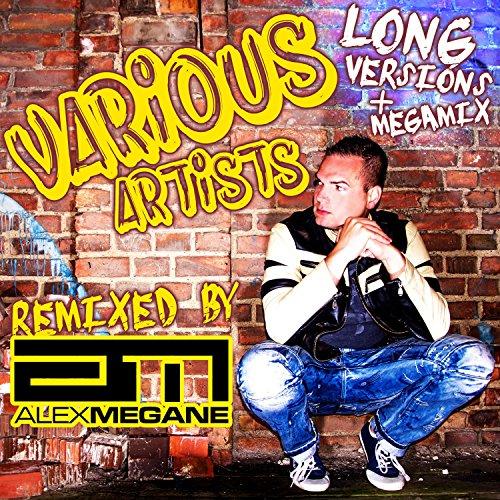 Remixed By Alex Megane (Long V...