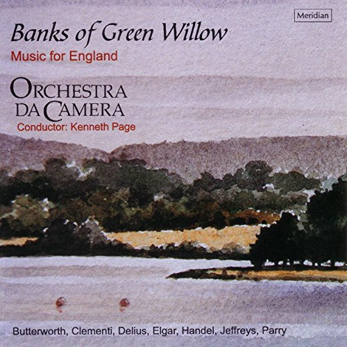 England Willow (Banks of Green Willow: Music for England)