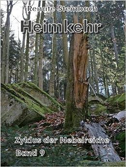 Heimkehr (Zyklus der Nebelreiche 9) von [Steinbach, Renate]