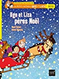 Ugo et Liza pères Noël