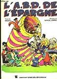 Telecharger Livres L A B D de l epargne Caisse d Epargne (PDF,EPUB,MOBI) gratuits en Francaise