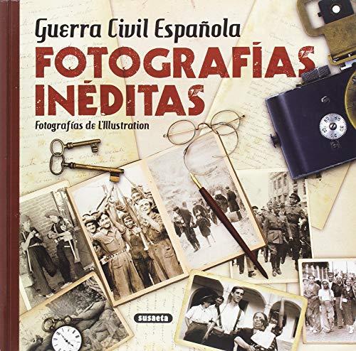 Guerra Civil Española. Fotografías inéditas