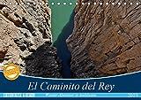 El Caminito del Rey (Tischkalender 2019 DIN A5 quer): Ein abenteuerlicher Wanderweg durch tiefe Schluchten und idyllische Täler. (Monatskalender, 14 Seiten ) (CALVENDO Orte)