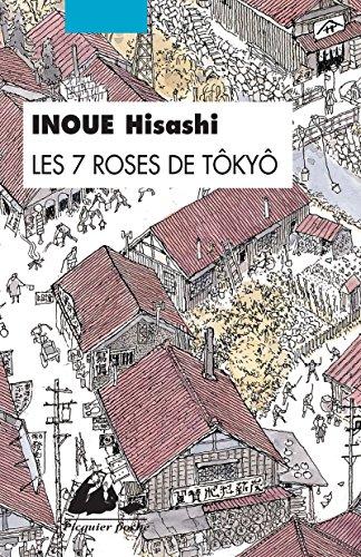 Les 7 Roses de Tokyo par Inoue Hisashi