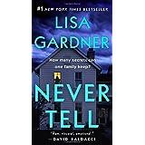 Never Tell: A Novel: 11