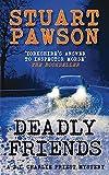 Deadly Friends (DI Charlie Priest)