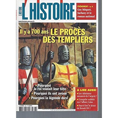 L'Histoire -N°323: Il y a 700 ans, le procès des templiers