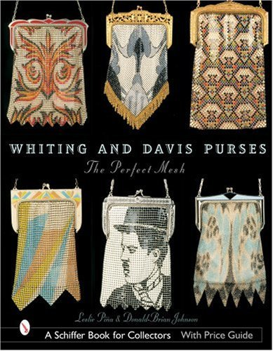 whiting-davis-purses-the-perfect-mesh-schiffer-book-for-collectors-by-leslie-pina-2002-05-15