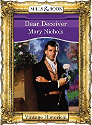 Dear Deceiver (Mills & Boon Historical) (The Regency Lords & Ladies Collection)