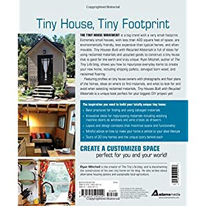 Tiny Houses Built With Recycled Materials: Inspiration for Constructing Tiny Homes Us