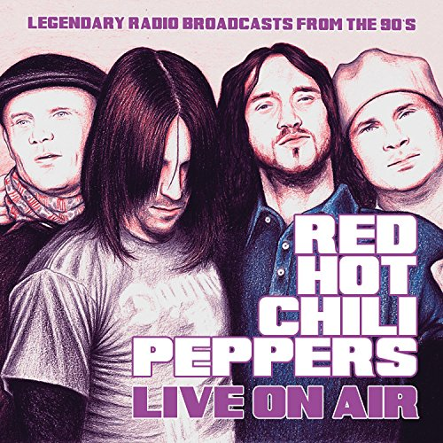 Red Hot Chili Peppers: Live on Air (Audio CD)