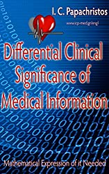 Differential Clinical Significance of Medical Information: Mathematical Expression of it Needed (English Edition)