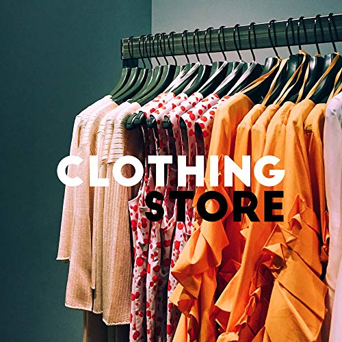 Clothing Store: House Chillout Music for Shopping Malls, Boutiques and Dress Shops