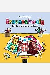 Braunschweig: Das Aus- und Weitermalbuch Broschüre
